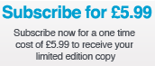 Subscribe for £5.99!